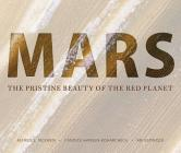 Mars: The Pristine Beauty of the Red Planet Cover Image