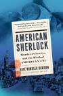 American Sherlock: Murder, Forensics, and the Birth of American CSI Cover Image
