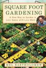 Square Foot Gardening: A New Way to Garden in Less Space with Less Work Cover Image