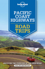 Lonely Planet Pacific Coast Highways Road Trips Cover Image