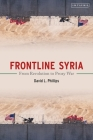 Frontline Syria: From Revolution to Proxy War Cover Image