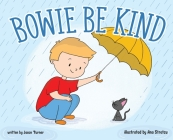 Bowie Be Kind Cover Image