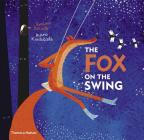 The Fox on the Swing Cover Image