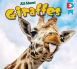 All about Giraffes (Eyediscover) Cover Image