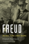Freud: In His Time and Ours Cover Image