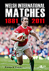 Welsh International Matches 1881-2011 Cover Image