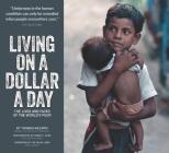 Living on a Dollar a Day: The Lives and Faces of the World's Poor Cover Image