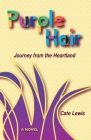 Purple Hair: Journey from the Heartland Cover Image