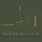 Making Belfield: Space and Place at UCD Cover Image