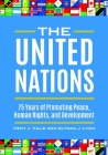 The United Nations: 75 Years of Promoting Peace, Human Rights, and Development Cover Image