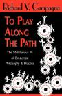 To Play Along the Path Cover Image