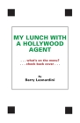My Lunch With A Hollywood Agent Cover Image
