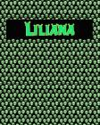 120 Page Handwriting Practice Book with Green Alien Cover Liliana: Primary Grades Handwriting Book Cover Image