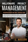 Millionaire Management Project: Entrepreneurship and small business guide. How to manage your social media marketing design and strategic policy for y Cover Image