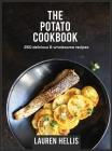 The Potato Cookbook: 250 delicious and wholesome recipes Cover Image