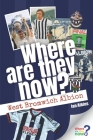 Where Are They Now? West Bromwich Albion Cover Image