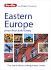 Berlitz Language: Eastern European Phrase Book & Dictionary: Albanian, Bulgarian, Croatian, Czech, Estonian, Hungarian, Latvian, Lithuanian, Polish, R (Berlitz Phrasebooks) Cover Image