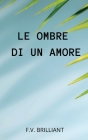 Le Ombre di un Amore: The Meaning of Life (Italian Edition) Cover Image