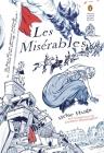 Les Miserables: (Penguin Classics Deluxe Edition) Cover Image