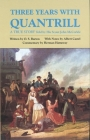 Three Years with Quantrill, Volume 60: A True Story (Western Frontier Library #60) Cover Image