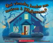 Qui Viendra Hanter Ma Maison ? l'Halloween? Cover Image