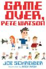 Game Over, Pete Watson Cover Image
