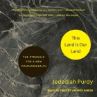 This Land Is Our Land Lib/E: The Struggle for a New Commonwealth Cover Image
