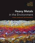 Heavy Metals in the Environment: Impact, Assessment, and Remediation Cover Image