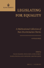 Legislating for Equality - A Multinational Collection of Non-Discrimination Norms (4 Vols.) Cover Image