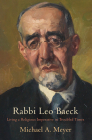 Rabbi Leo Baeck: Living a Religious Imperative in Troubled Times (Jewish Culture and Contexts) Cover Image