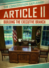 Article II: Building the Executive Branch Cover Image