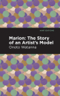 Marion: The Story of an Artist's Model Cover Image