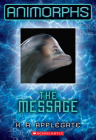 The Message (Animorphs #4) Cover Image