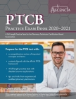 PTCB Practice Exam Book 2020-2021: 4 Full-Length Practice Tests for the Pharmacy Technician Certification Board Examination Cover Image