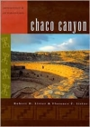 Chaco Canyon: Archaeology and Archaeologists Cover Image