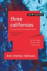Three Californias: The Wild Shore, The Gold Coast, and Pacific Edge Cover Image