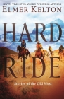 Hard Ride: Stories of the Old West Cover Image