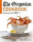 The Oregonian Cookbook: Best Recipes from Foodday Cover Image