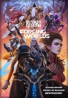 Forging Worlds: Stories Behind the Art of Blizzard Entertainment Cover Image
