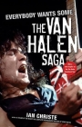 Everybody Wants Some: The Van Halen Saga Cover Image