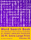 Word Search Book For Seniors: Pro Vision Friendly, 51 Right Angled Puzzles, 30 Pt. Extra Large Print, Vol. 40 Cover Image