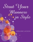 Strut Your Manners in Style Cover Image