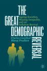 The Great Demographic Reversal: Ageing Societies, Waning Inequality, and an Inflation Revival Cover Image