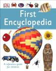 First Encyclopedia (DK First Reference) Cover Image