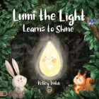 Lumi the Light Learns to Shine Cover Image