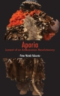 Aporia: Lament of an Ambazonian Revolutionary Cover Image