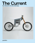 The Current: New Wheels for the Post-Petrol Age Cover Image