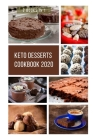 Keto Desserts Cookbook 2020: 2 Books in 1, Support Your Weight Loss and Simple Delicious Low-Carb Cover Image