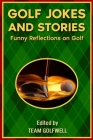 Golf Jokes and Stories: Funny Reflections on Golf Cover Image