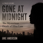 Gone at Midnight: The Mysterious Death of Elisa Lam Cover Image